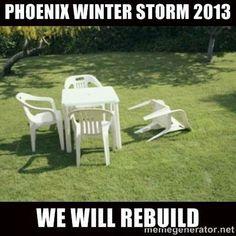 Phoenix Winter Storm Meme Funny